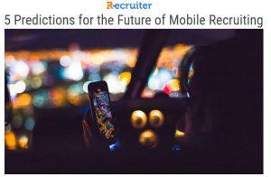 future of mobile recruiting
